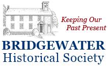 Bridgewater Historical Society | Bridgewater, Vermont